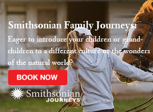 Enjoy a Family Trip with Smithsonian Journeys