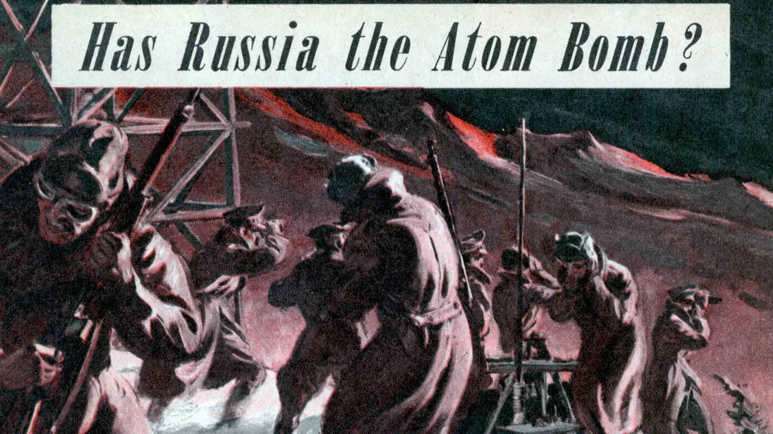 A 1948 article in Mechanix Illustrated vividly captured American fears about the Soviet nuclear program.