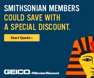 Smithsonian Members Could Save With a Special Discount.