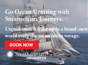 Smithsonian Journeys Ocean Cruising