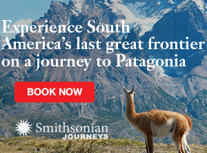 Join Smithsonian Journeys on a Patagonia Expedition