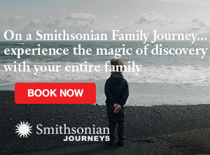 Join Smithsonian Journeys for a Family Tour