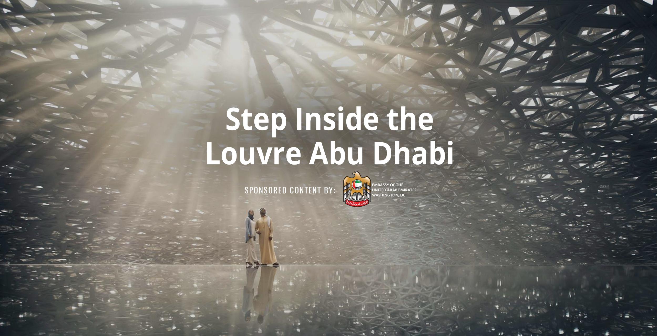 Step Inside the Louvre Abu Dhabi | Sponsored | Smithsonian