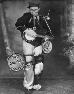 Sid's one-man-band vaudeville act.