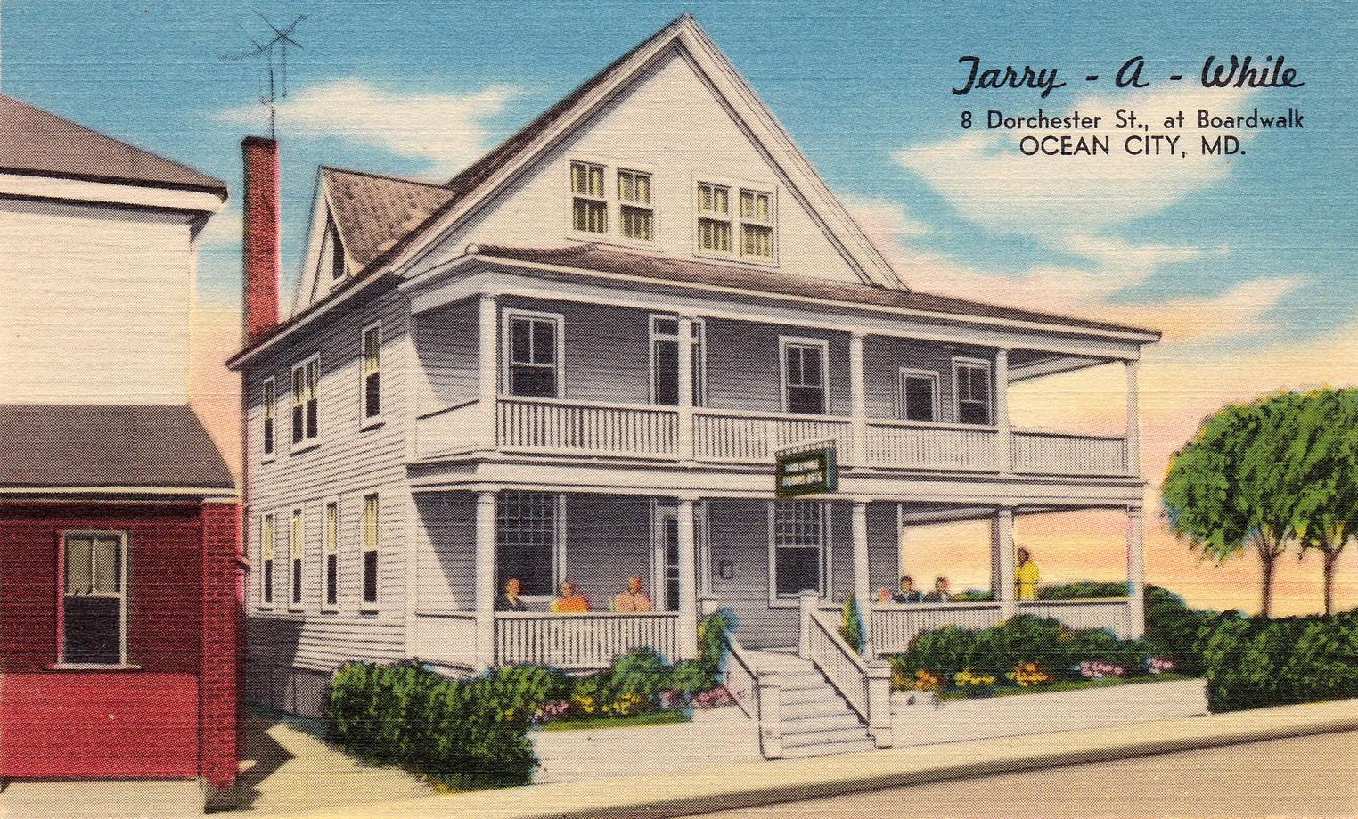 The Tarry-A-While tourist home in Ocean City, Maryland